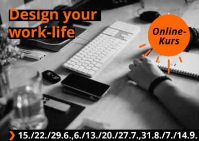 Design your work life-Abendkurs