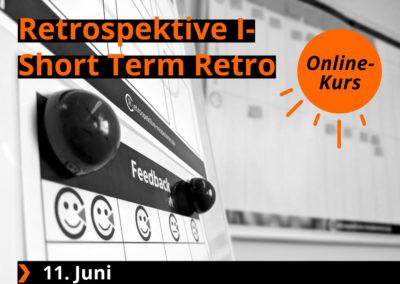 Retrospektive I – Einführung & Short Term Retro